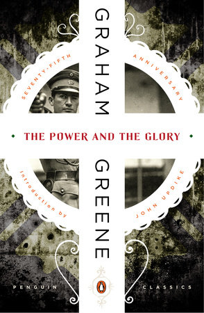 Power and the Glory, Graham Greene, Theology Book Review