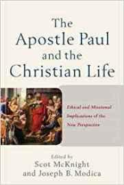 McKnight- Apostle Paul and Christian Life