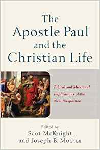 McKnight- Apostle Paul and Christian Life