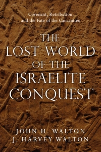 Lost World of Israelite Conquest