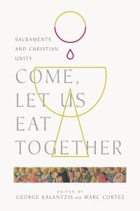 come let us eat together